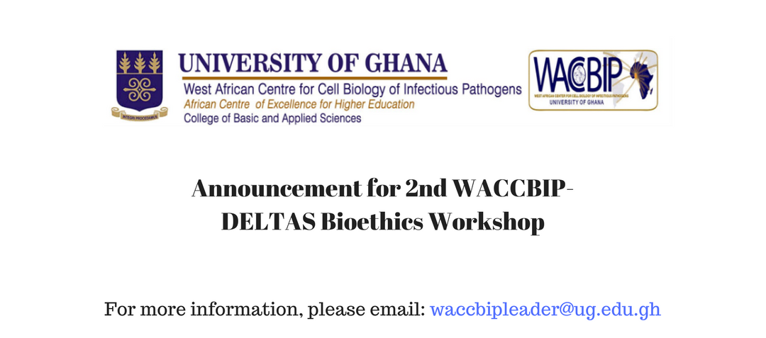 Announcement for 2nd WACCBIP-DELTAS Bioethics Workshop